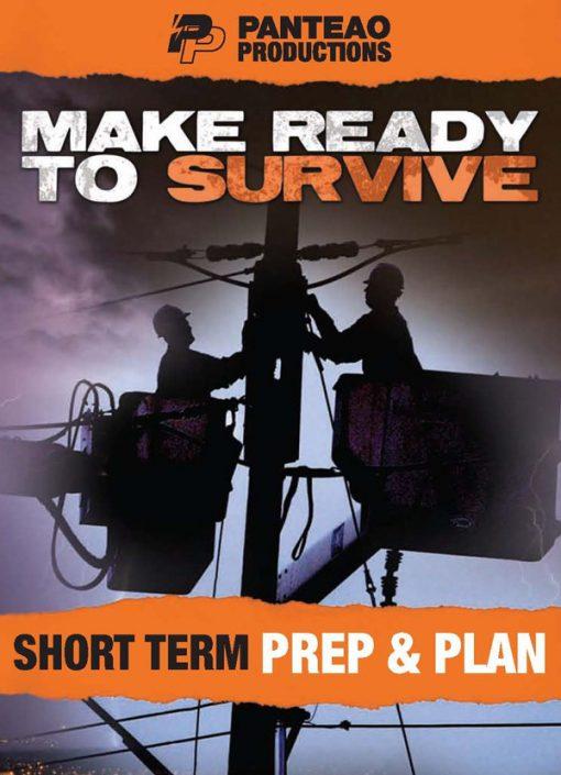 Survival Series - Short Term Prep & Plan